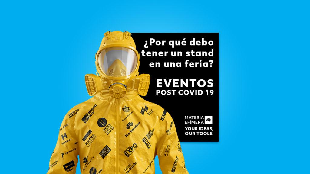 eventos post Covid-19-participación en ferias y eventos-stands-#nocanceles#aplazatuevento