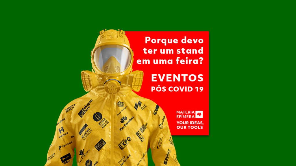 eventos pós-Covid19 participação em feiras e eventos-stands-#nãocanceles#adieseuevento