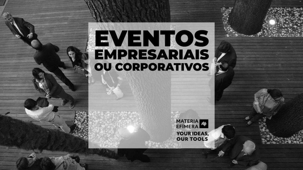 eventos corporativos ou empresariais-MATERIA-EFIMERA-STANDS