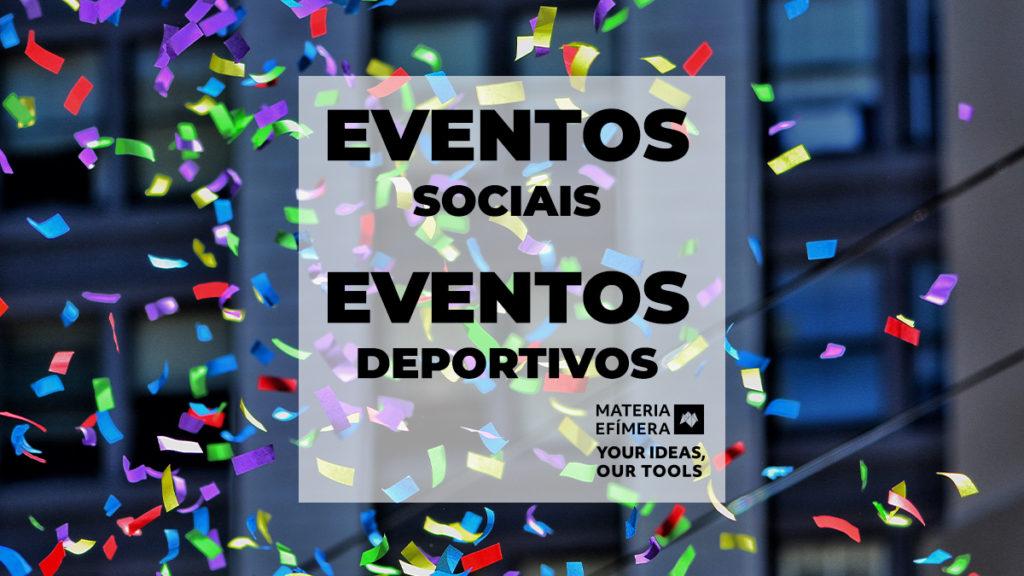 EVENTOS SOCIAIS E EVENTOS DEPORTIVOS-MATERIA-EFIMERA-STANDS- post