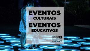 eventos culturais E eventos educativos-MATERIA-EFIMERA-STANDS- post