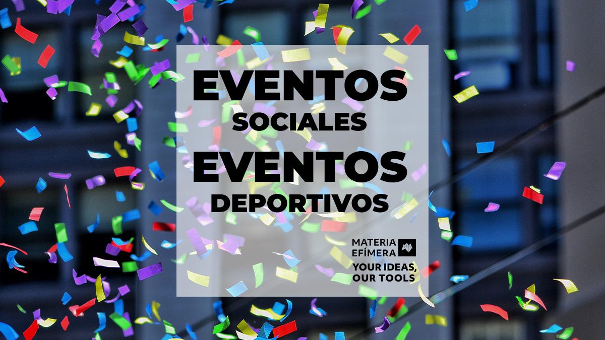 Eventos Sociales y Eventos Deportivos